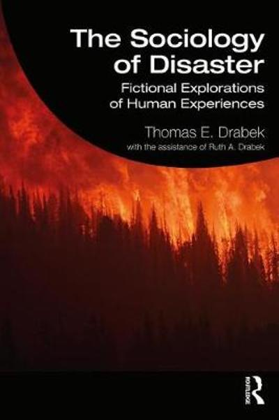 The Sociology of Disaster - Thomas E. Drabek