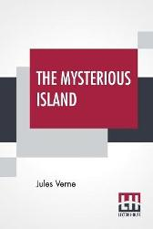 The Mysterious Island - Jules Verne Stephen W White