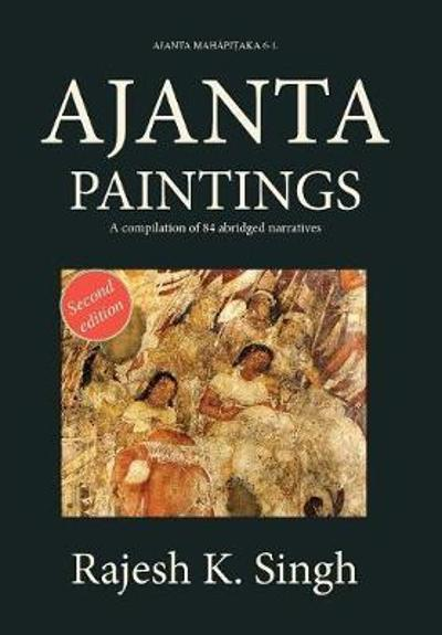 Ajanta Paintings - Rajesh Kumar Singh