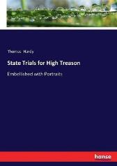 State Trials for High Treason - Thomas Hardy