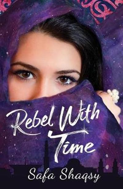 Rebel With Time - Safa Shaqsy