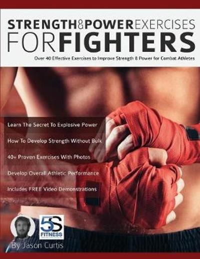 Strength and Power Exercises for Fighters - Jason Curtis