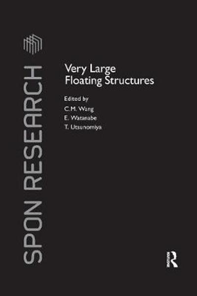 Very Large Floating Structures - C.M. Wang