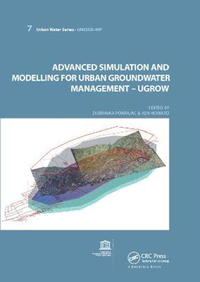 Advanced Simulation and Modeling for Urban Groundwater Management - UGROW - Dubravka Pokrajac