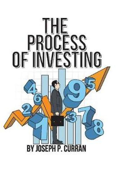 The Process of Investing - Joseph P. Curran