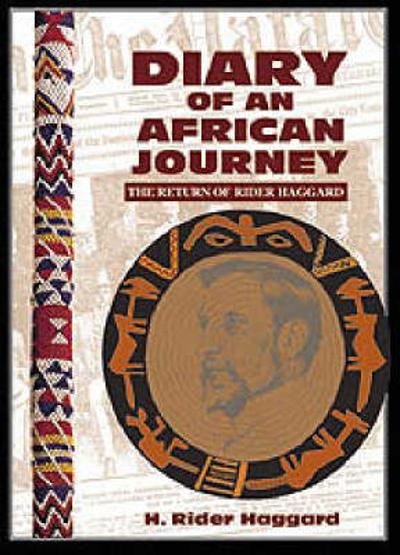 Diary of an African Journey - H. Rider Haggard