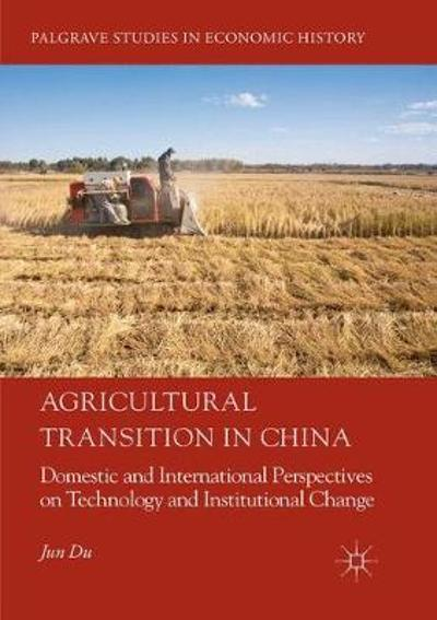 Agricultural Transition in China - Jun Du