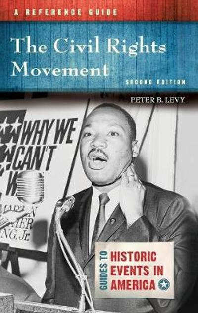 The Civil Rights Movement - Peter B. Levy