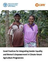 Good practices for integrating gender equality and women's empowerment in climate-smart agriculture programmes - Food and Agriculture Organization