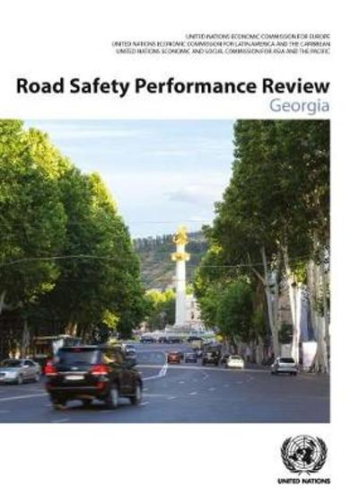 Road Safety Performance Review - Georgia - United Nations Publications