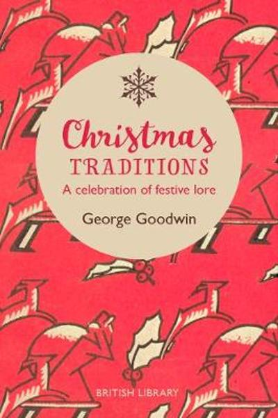 Christmas Traditions - George Goodwin