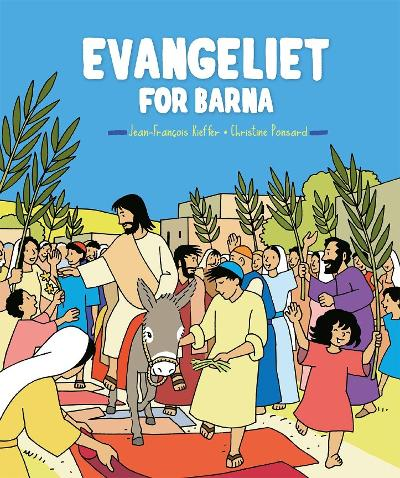 Evangeliet for barna - Christine Ponsard
