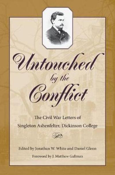 Untouched by the Conflict - Jonathan W. White