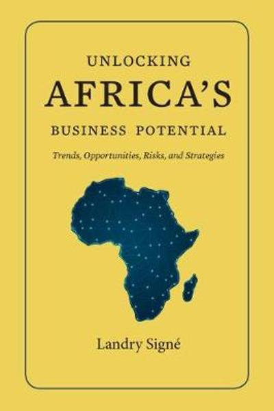 Unlocking Africa's Business Potential - Landry Signe