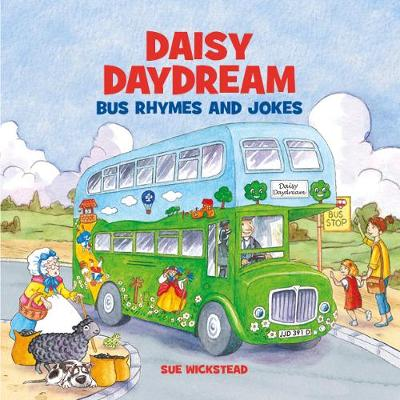 Daisy Daydream Bus Rhymes and Jokes - Sue Wickstead