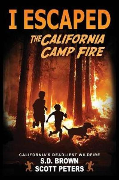 I Escaped The California Camp Fire - Scott Peters