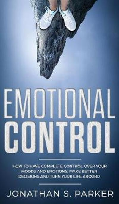 Emotional Control - Jonathan S Parker