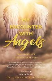 My Encounter With Angels - Juanita Woodson