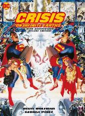 Crisis on Infinite Earths: 35th Anniversary Edition - Marv Wolfman