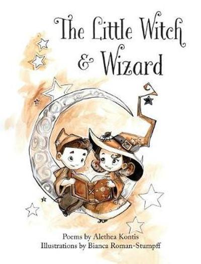 The Little Witch and Wizard - Alethea Kontis