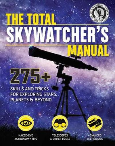 Skywatcher's Manual - Astronomical Society of the Pacific