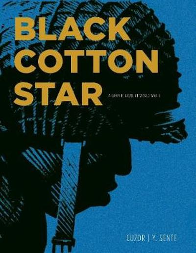Black Cotton Star - Yves Sente