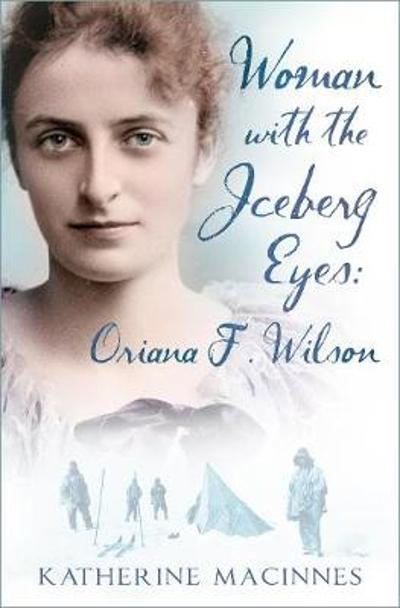 Woman with the Iceberg Eyes - Katherine MacInnes