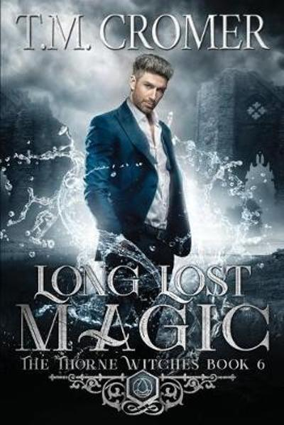 Long Lost Magic - T M Cromer