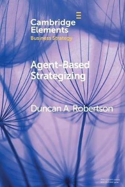 Agent-Based Strategizing - Duncan A. Robertson