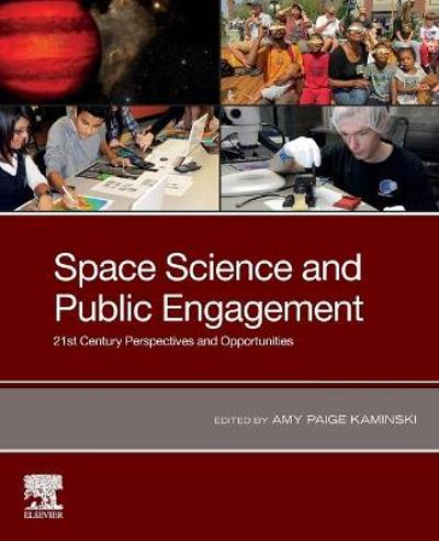 Space Science and Public Engagement - Amy Paige Kaminski