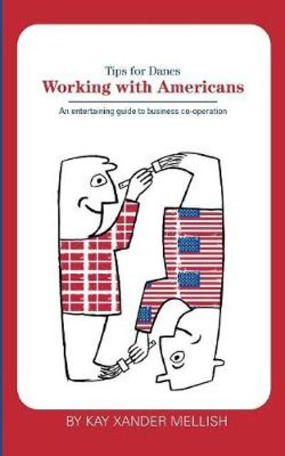 Working With Americans - Kay Xander Mellish