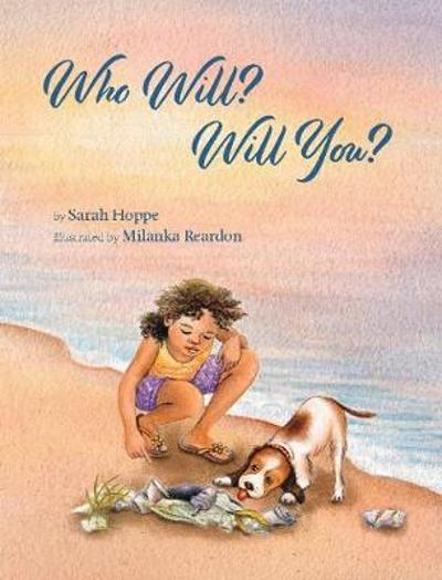 Who Will? Will You? - Sarah Hoppe