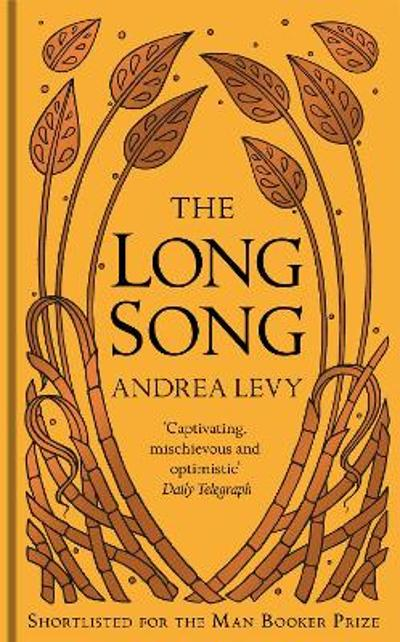 The Long Song - Andrea Levy