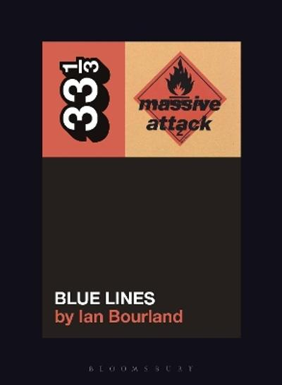 Massive Attack's Blue Lines - Ian Bourland