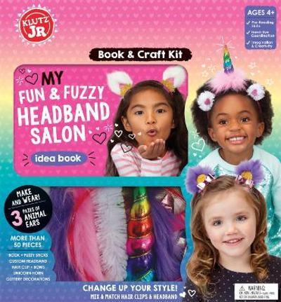 My Fun & Fuzzy Headband Salon - Editors of Klutz