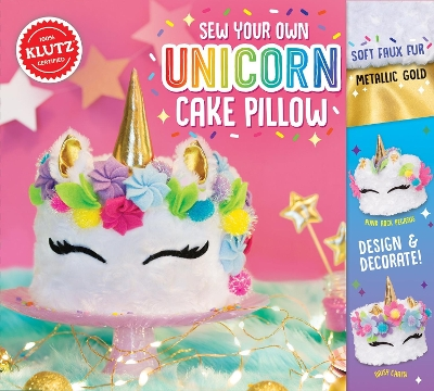 Sew Your Own Unicorn Cake Pillow - Editors of Klutz