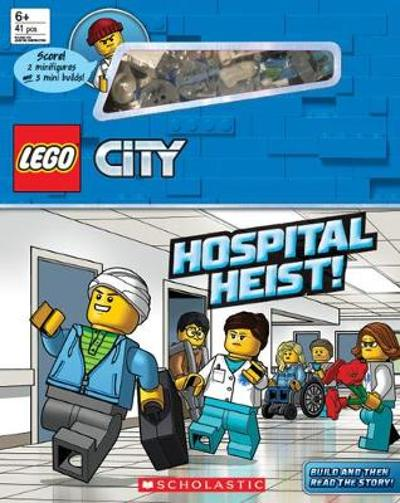 LEGO City: Hospital Heist! - Scholastic