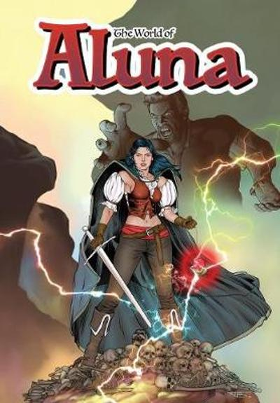 The World of Aluna - Paula Garces