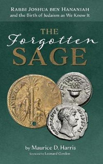 The Forgotten Sage - Maurice D Harris