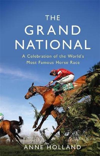 The Grand National - Anne Holland