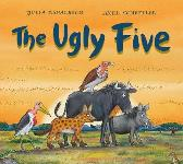 The Ugly Five (Gift Edition BB) - Julia Donaldson  Axel Scheffler