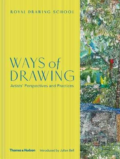 Ways of Drawing - Julian Bell