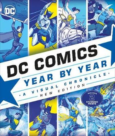 DC Comics Year By Year New Edition - Alan Cowsill