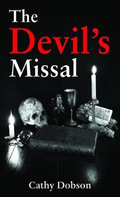 The Devil's Missal - Cathy Dobson