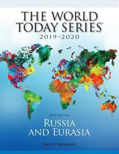 Russia and Eurasia 2019-2020 - Brent Hierman