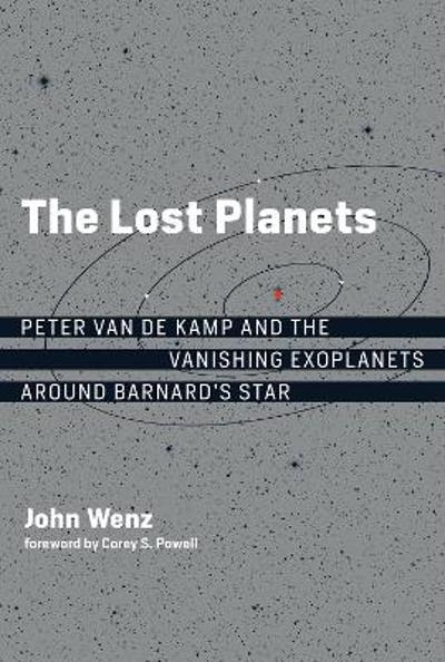 The Lost Planets - John Wenz