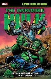 Incredible Hulk Epic Collection: In The Hands Of Hydra - Stan Lee Roy Thomas Herb Trimpe