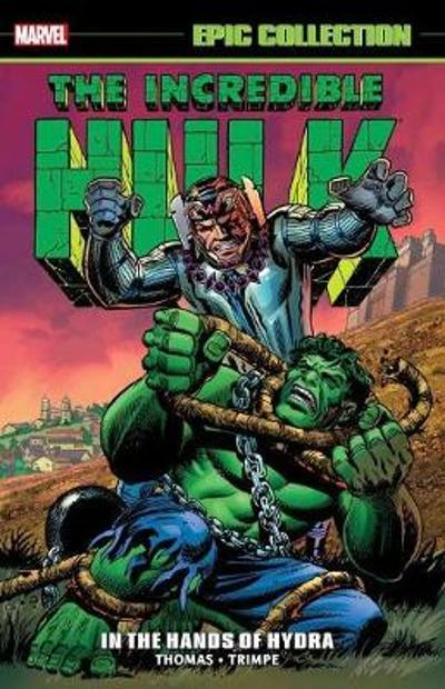 Incredible Hulk Epic Collection: In The Hands Of Hydra - Stan Lee