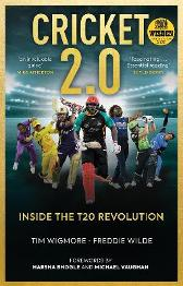 Cricket 2.0 - Tim Wigmore Freddie Wilde Harsha Bhogle Michael Vaughan