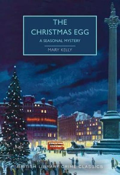 The Christmas Egg - Mary Kelly